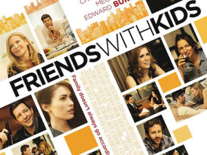 FRIENDS WITH KIDS (2011)