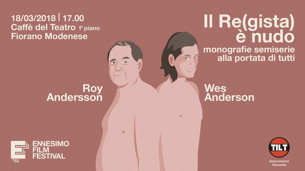 Il Re(gista) è nudo | monorafie Ennesimo Film Festival