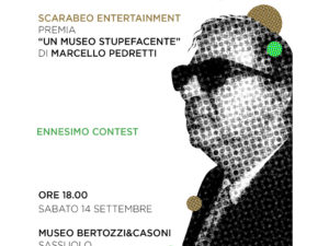 """Sabato 14 settembre la premiazione di """"Un Museo Stupefacente"""" vincitore di Ennesimo Contest"""