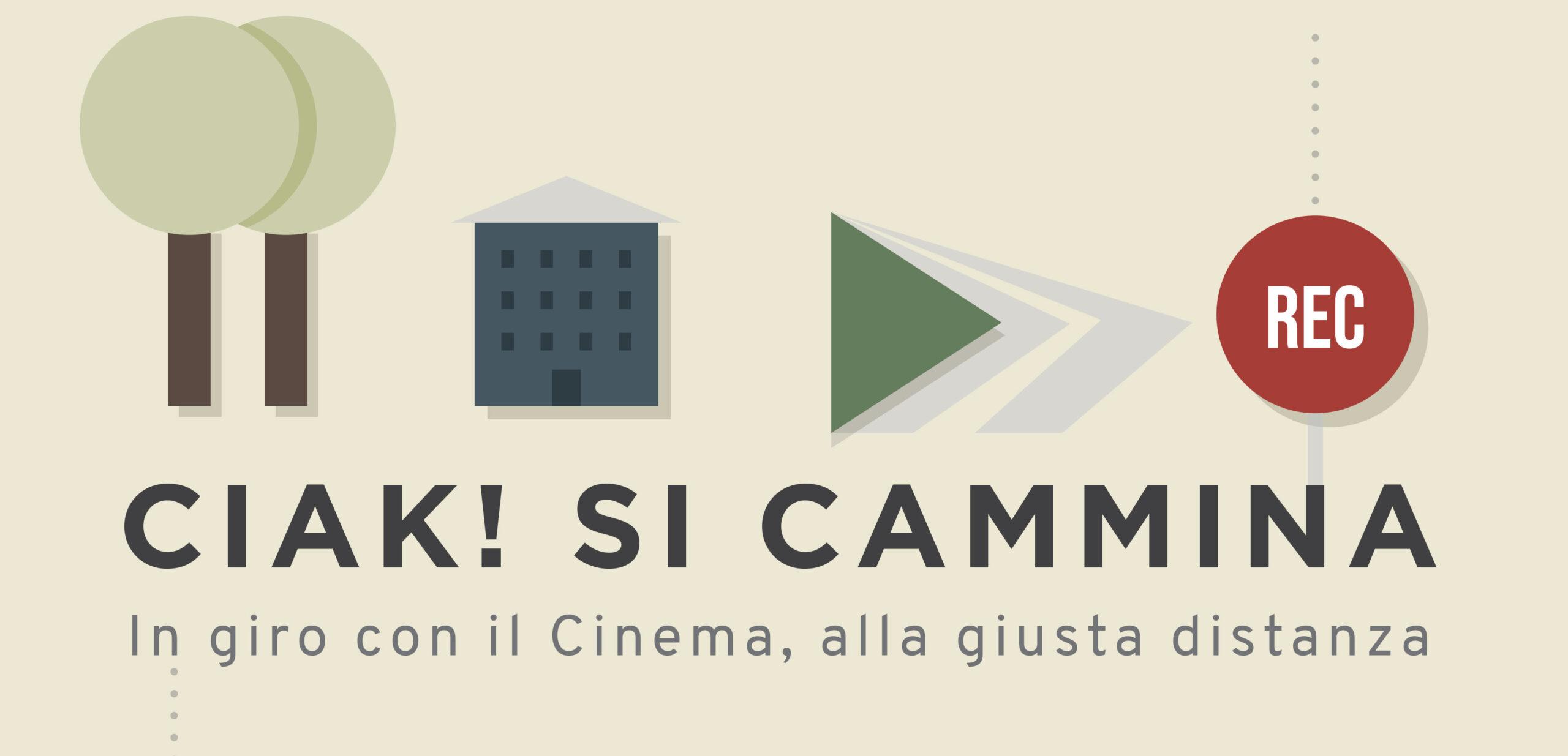 CIAK SI CAMMINA - Cinema&Città