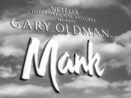 """You talkin' to me?"" – Mank / Fincher, 2020"